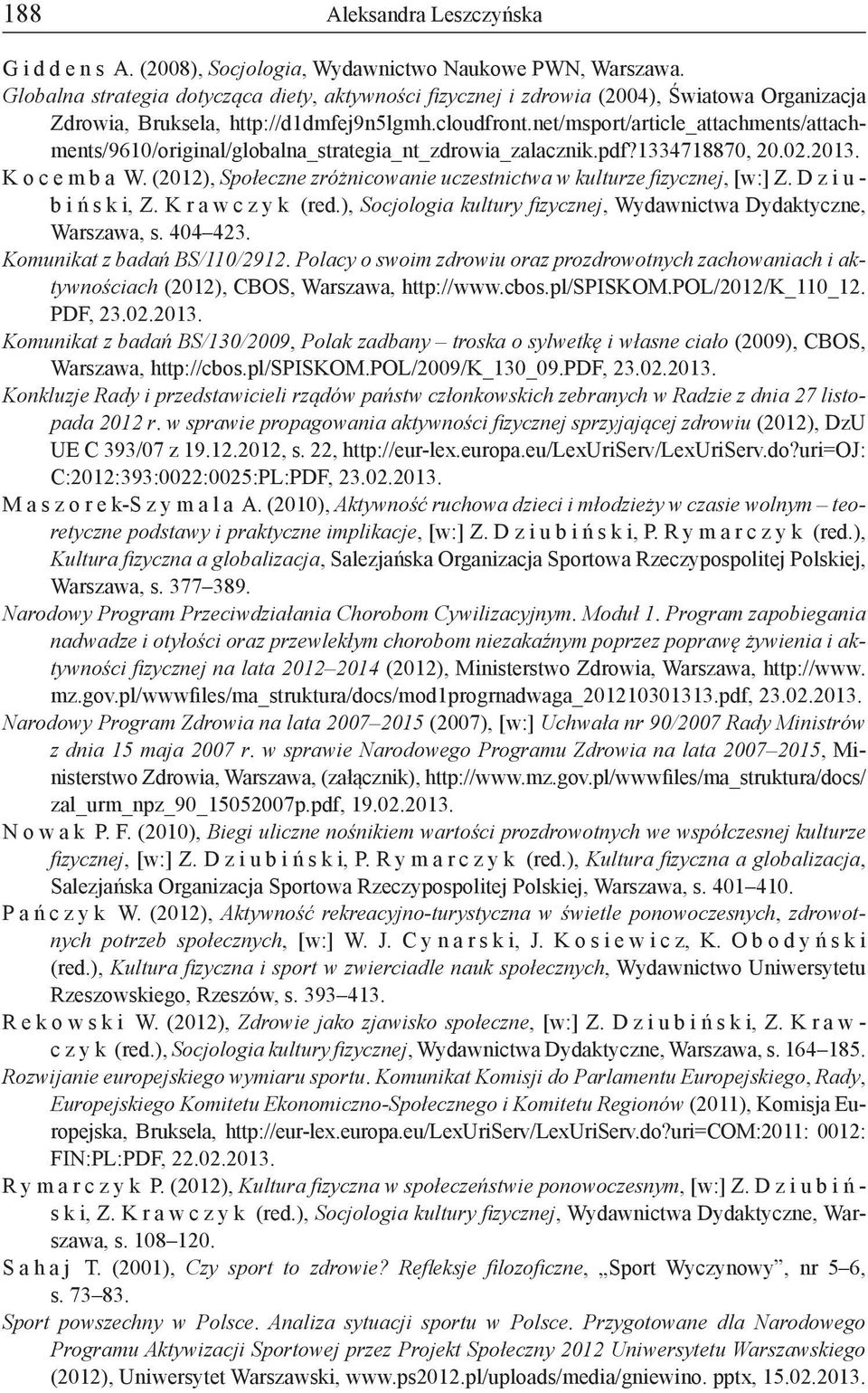 net/msport/article_attachments/attachments/9610/original/globalna_strategia_nt_zdrowia_zalacznik.pdf?1334718870, 20.02.2013. K o c e m b a W.