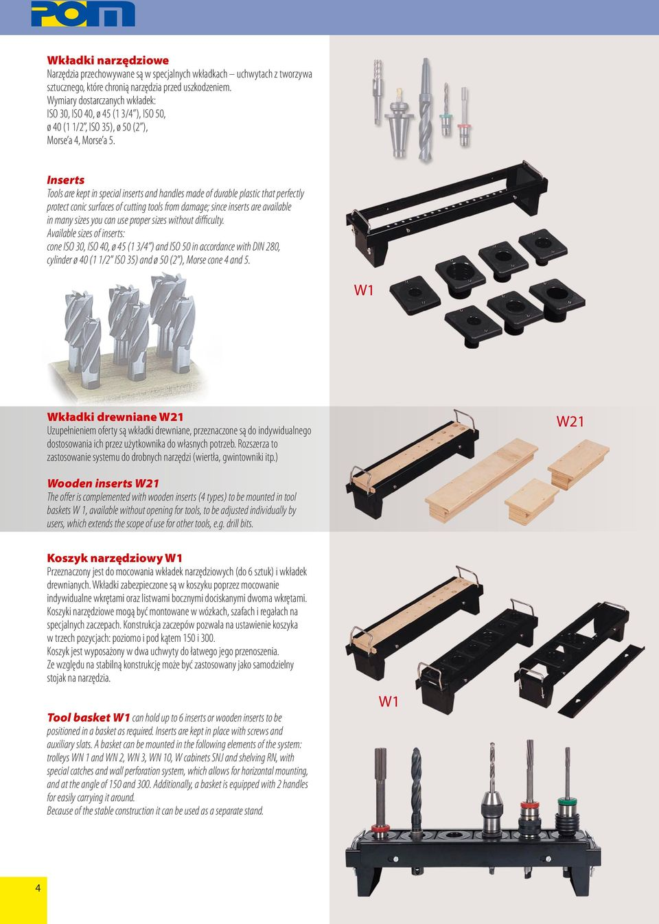 Inserts Tools are kept in special inserts and handles made of durable plastic that perfectly protect conic surfaces of cutting tools from damage; since inserts are available in many sizes you can use