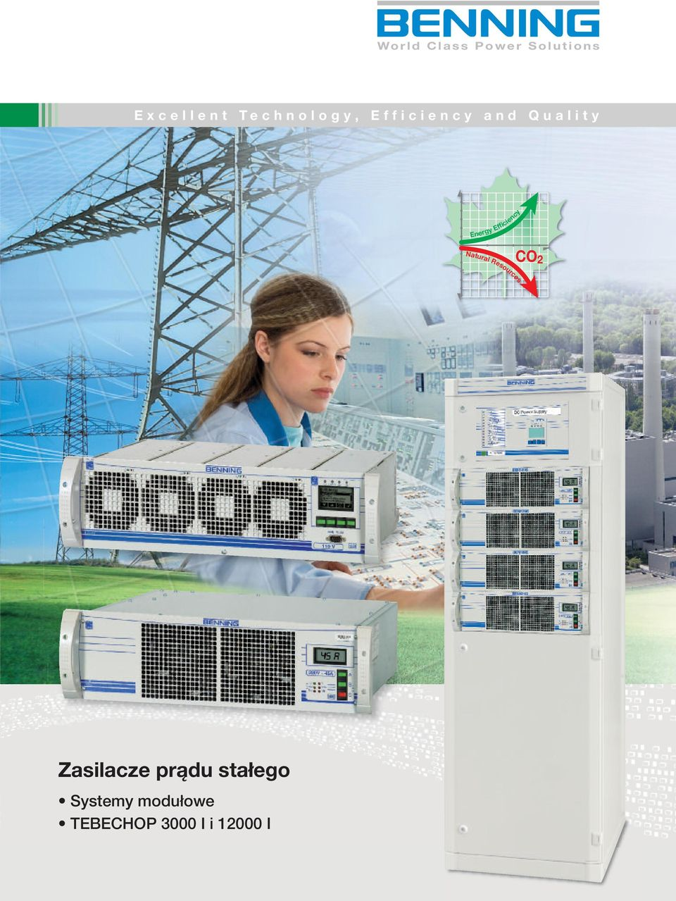 l i t y Energy Efficiency Natural Resources CO 2 Zasilacze