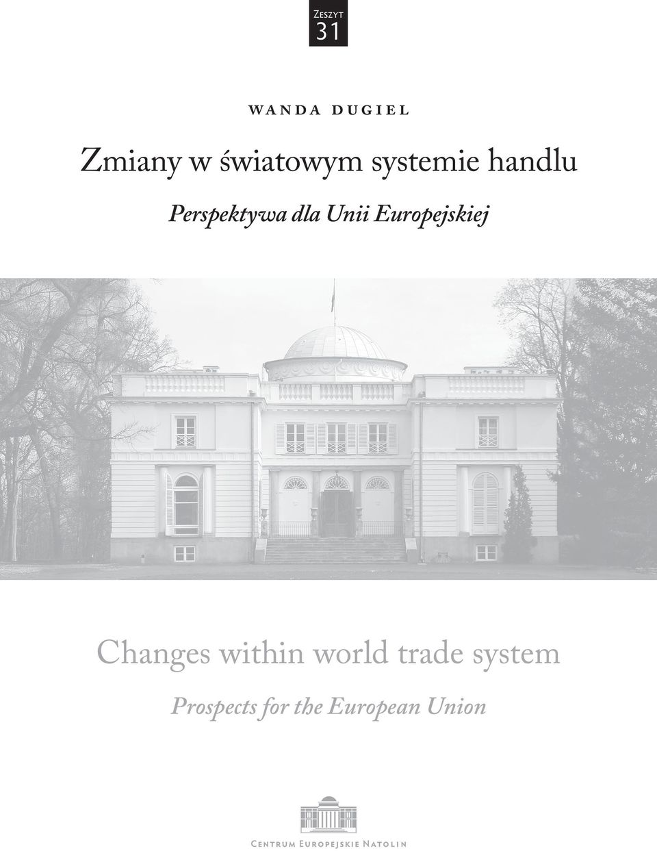 Unii Europejskiej Changes within world