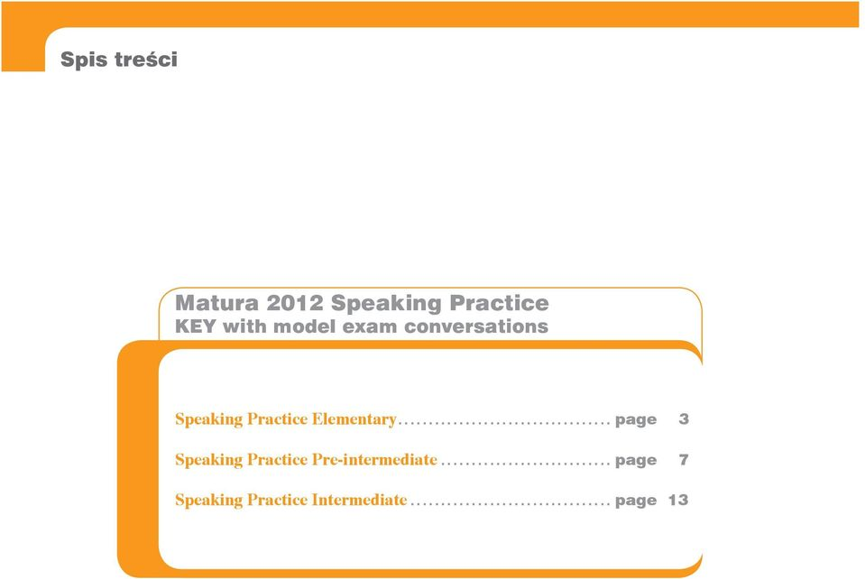.................................. page Speaking Practice Pre-intermediate.