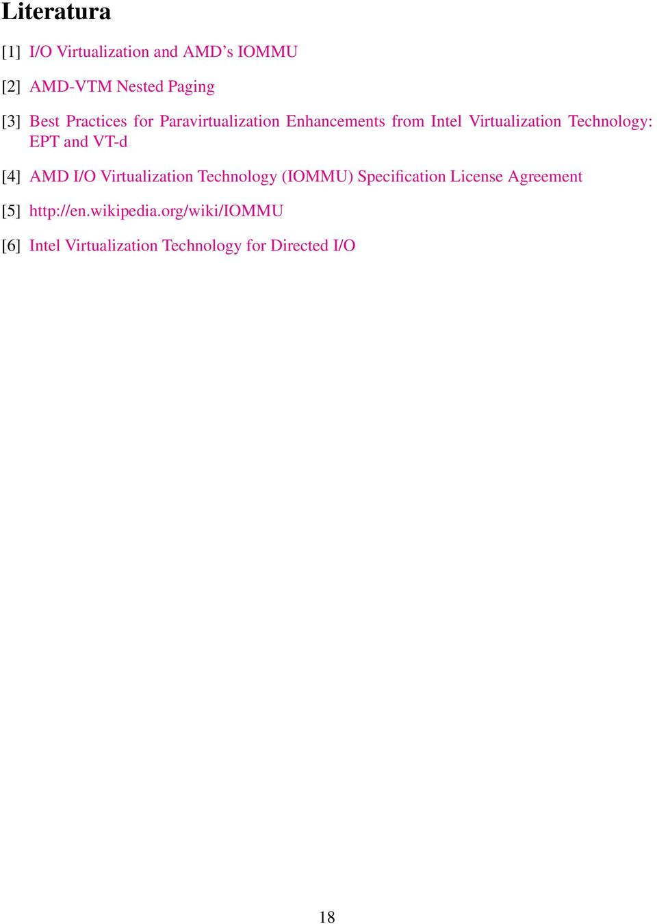 and VT-d [4] AMD I/O Virtualization Technology (IOMMU) Specification License Agreement
