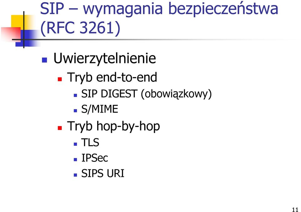end-to-end SIP DIGEST (obowiązkowy)