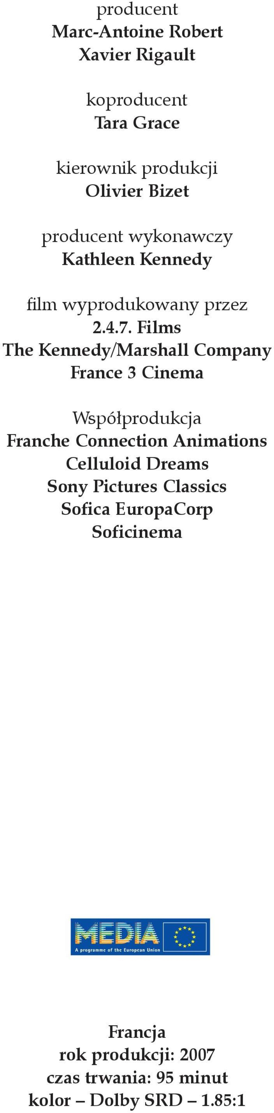 Films The Kennedy/Marshall Company France 3 Cinema Współprodukcja Franche Connection Animations