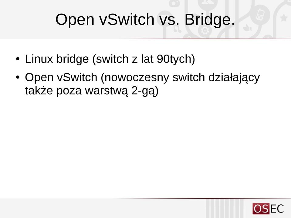 90tych) Open vswitch