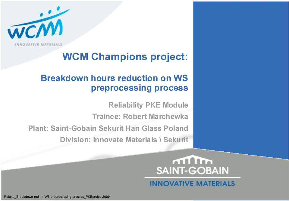Saint-Gobain Sekurit Han Glass Poland Division: Innovate Materials \