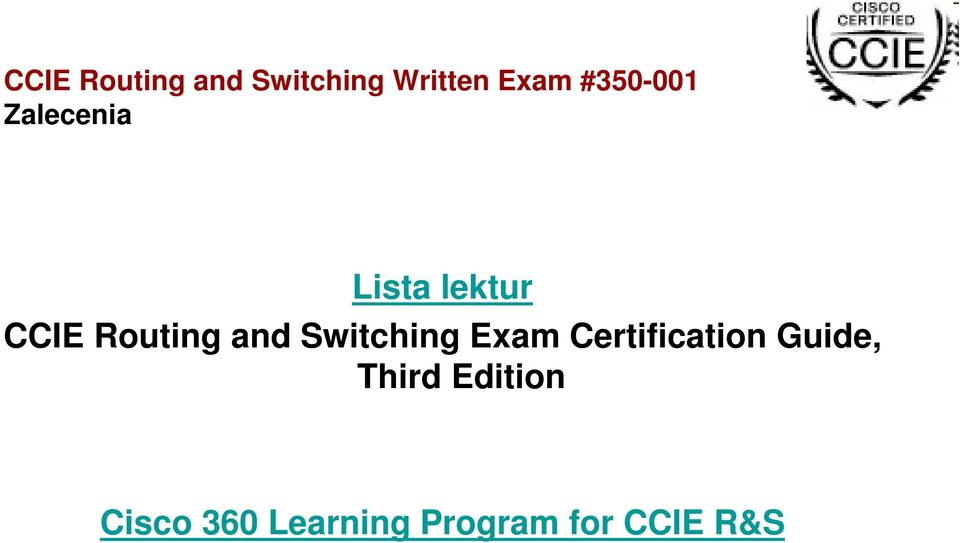 and Switching Exam Certification Guide,