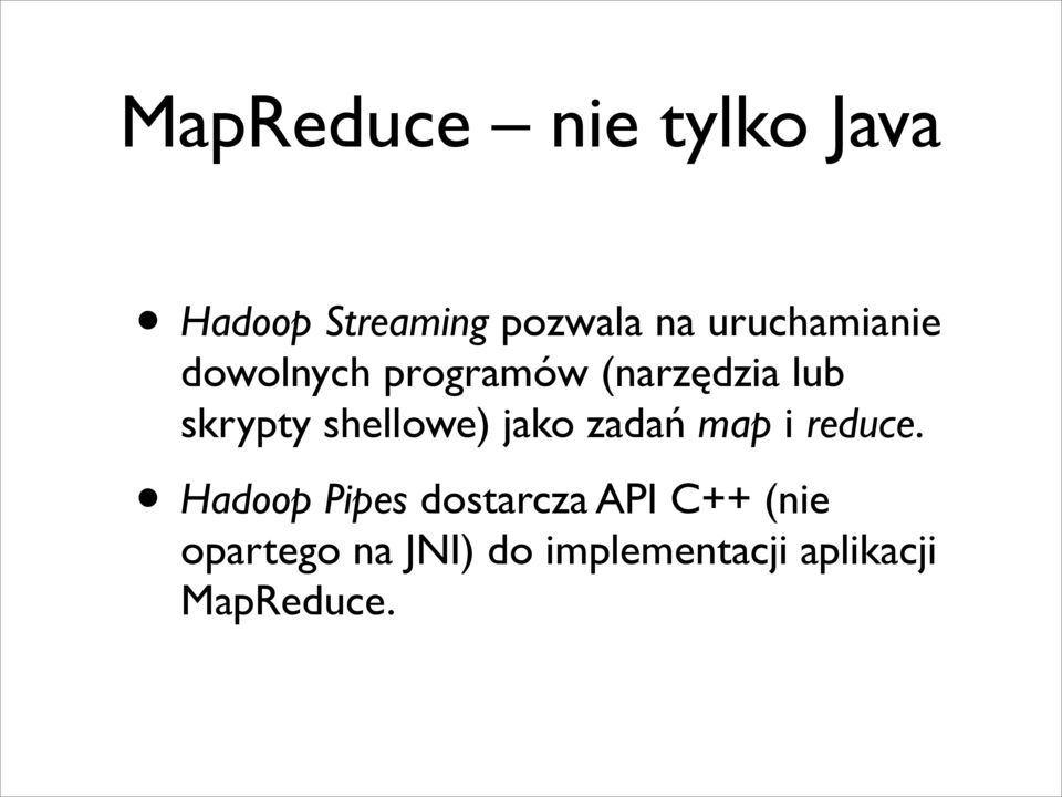 shellowe) jako zadań map i reduce.