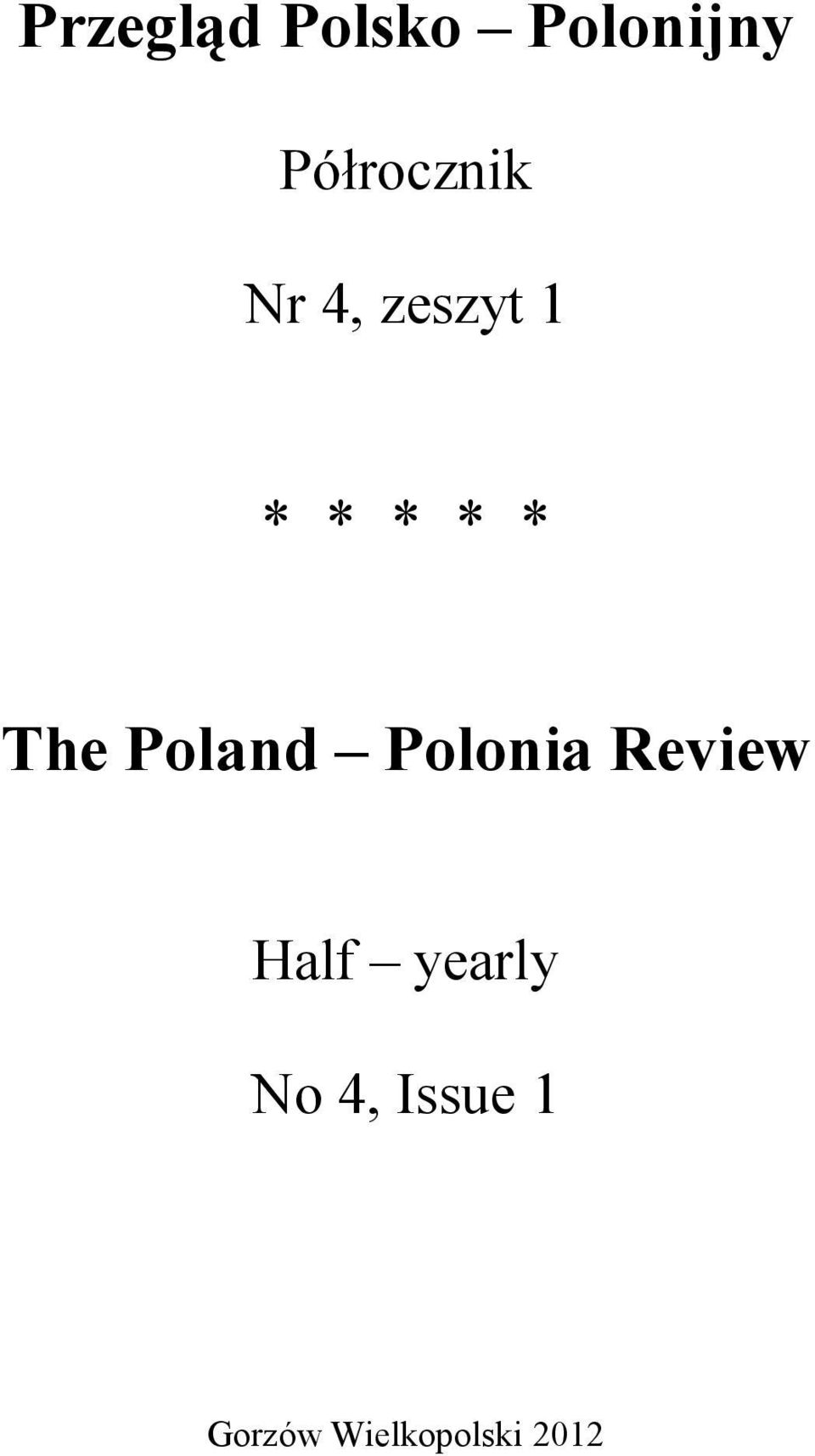 The Poland Polonia Review Half