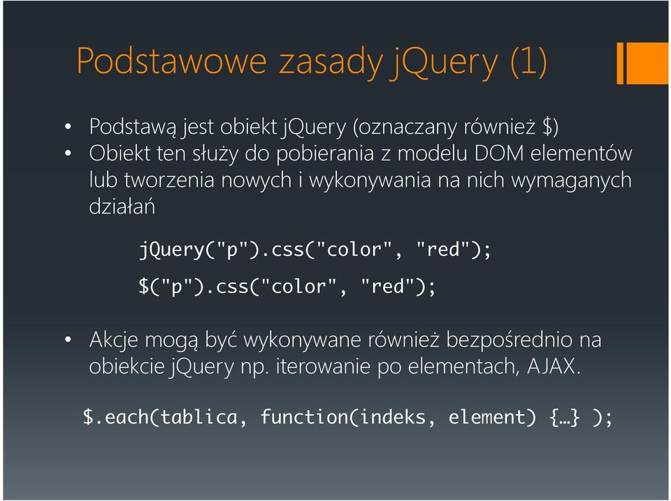 "jquery(""p"").css(""color"", ""red""); $(""p"")."