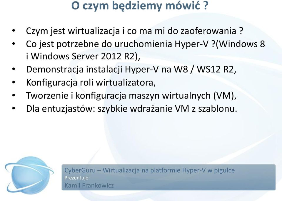 (Windows 8 i Windows Server 2012 R2), Demonstracja instalacji Hyper-V na W8 / WS12