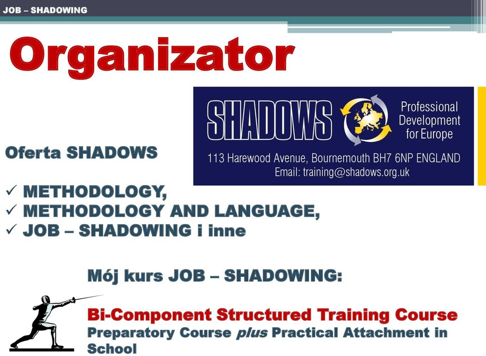 kurs JOB SHADOWING: Bi-Component Structured Training