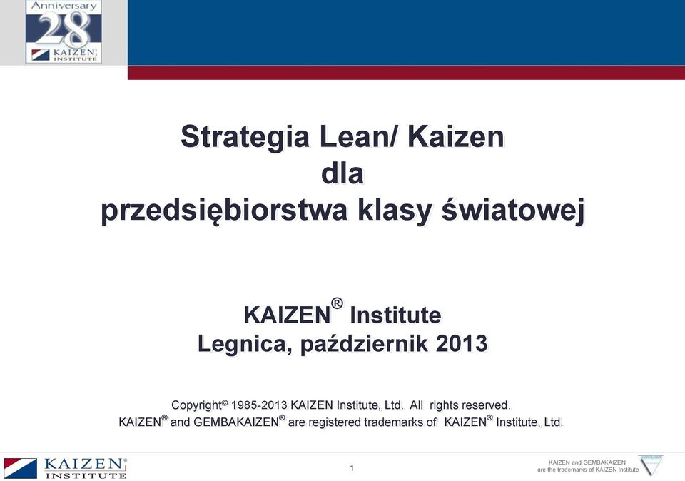 1985-2013 KAIZEN Institute, Ltd. All rights reserved.