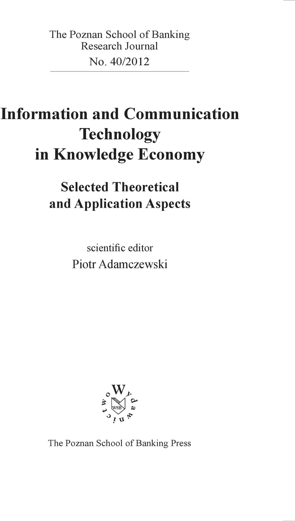 Knowledge Theoretical Economy and Application Aspects Selected Theoretical and