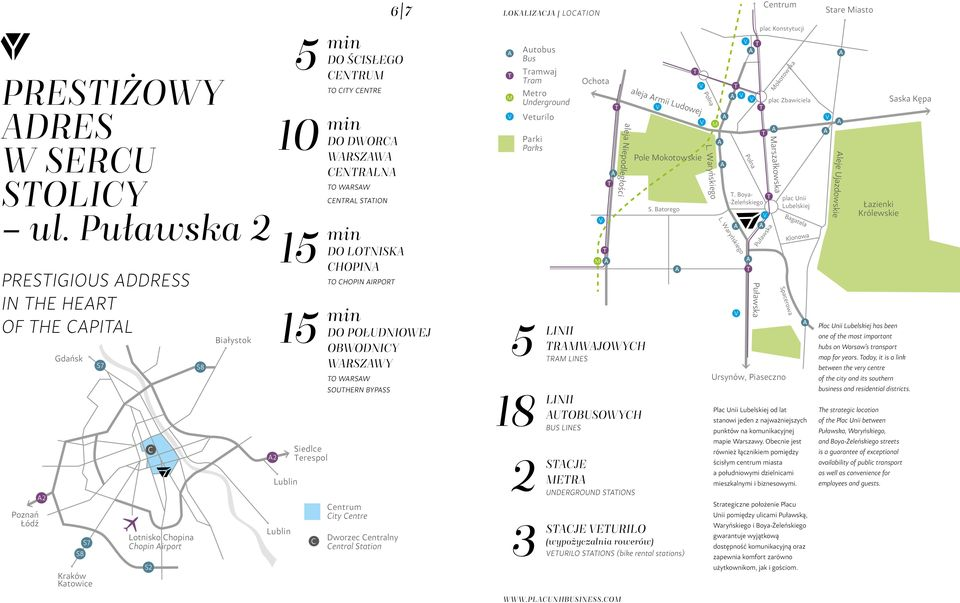 ŚCISŁEGO CENTRUM TO CITY CENTRE min DO DWORCA WARSZAWA CENTRALNA TO WARSAW CENTRAL STATION min DO LOTNISKA CHOPINA TO CHOPIN AIRPORT min DO POŁUDNIOWEJ OBWODNICY WARSZAWY TO WARSAW SOUTHERN BYPASS