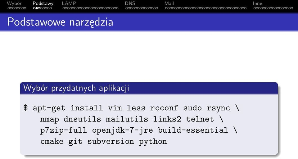 dnsutils mailutils links2 telnet \ p7zip-full