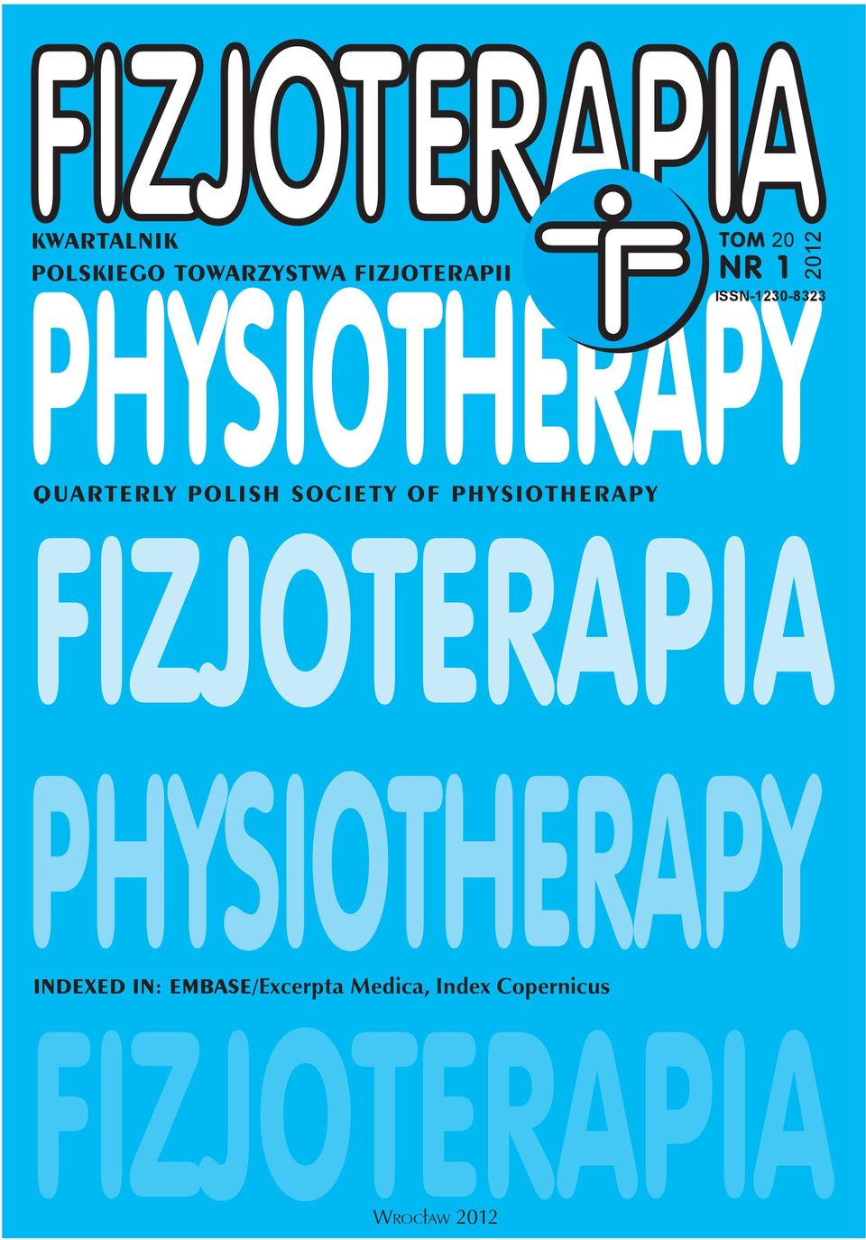 POLISH SOCIETY OF PHYSIOTHERAPY INDEXED IN: