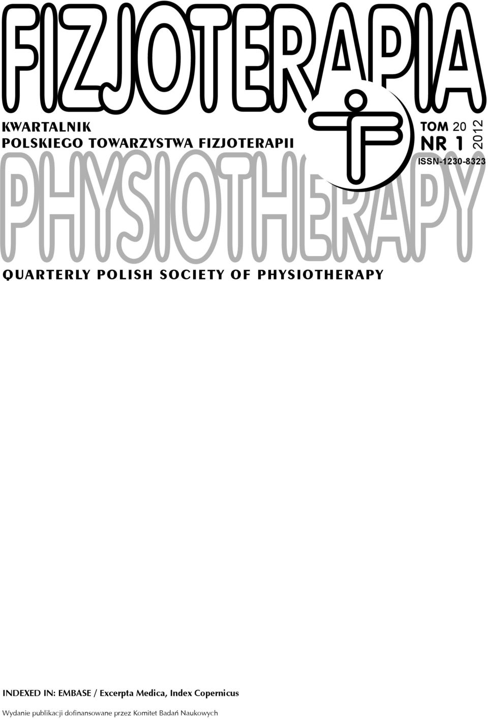 PHYSIOTHERAPY INDEXED IN: EMBASE / Excerpta Medica, Index