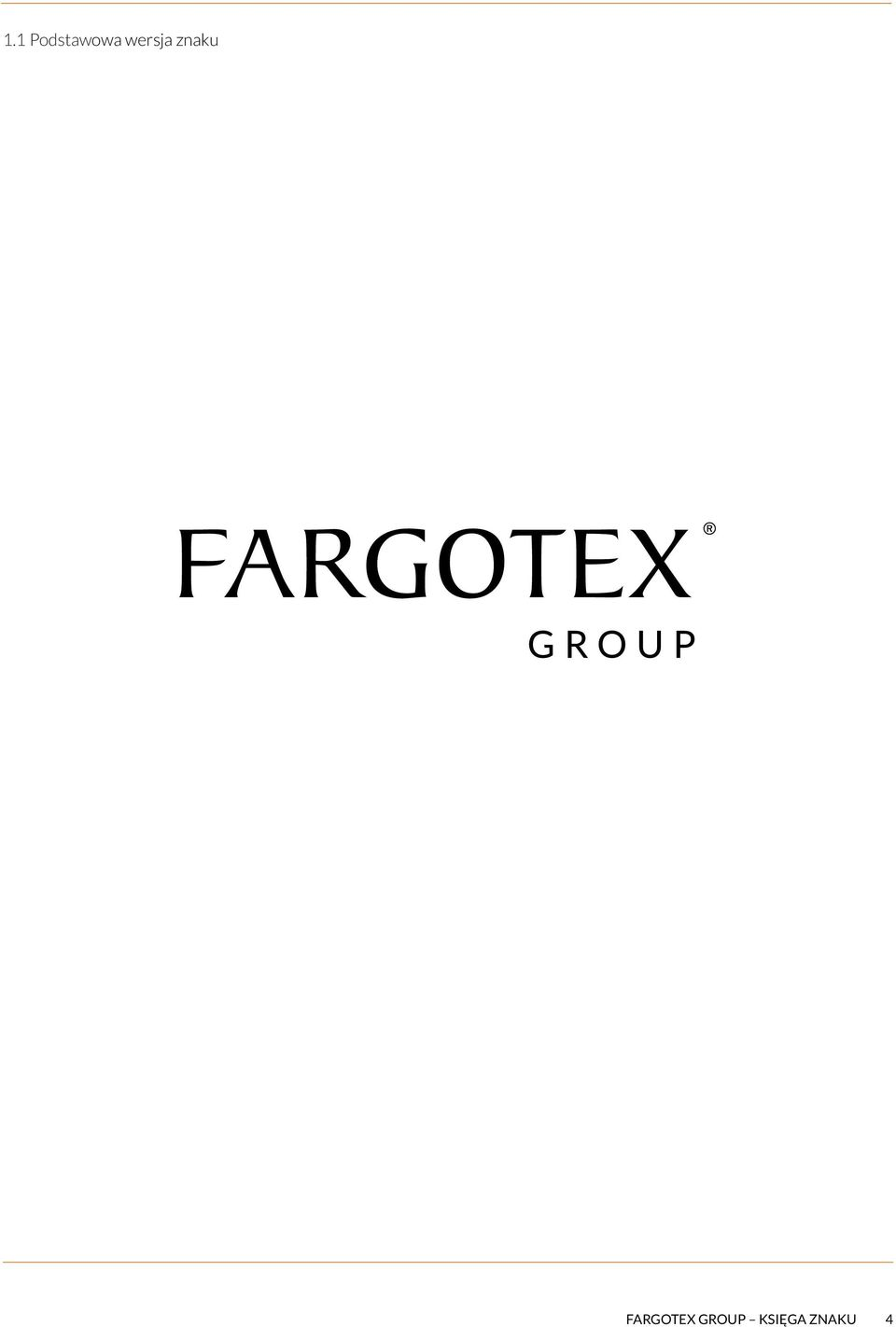 FARGOTEX GROUP