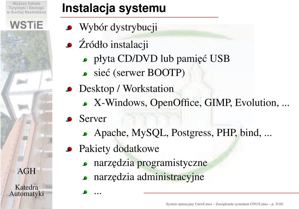 .. Server Apache, MySQL, Postgress, PHP, bind,.