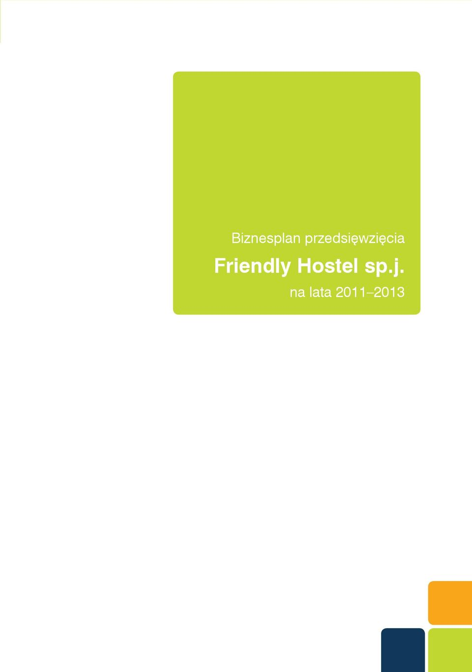 Friendly Hostel