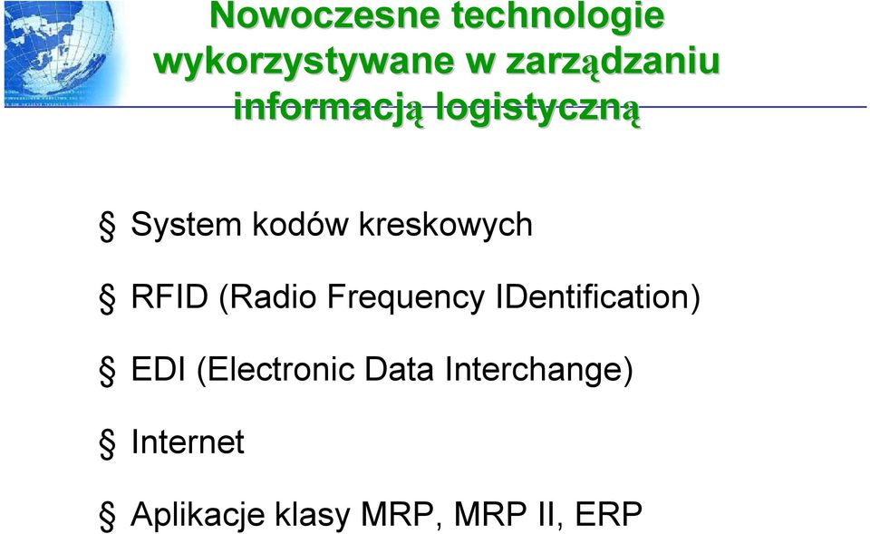 (Radio Frequency IDentification) EDI (Electronic