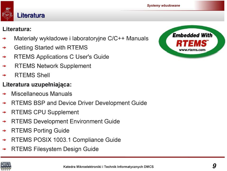 RTEMS CPU Supplement RTEMS Development Environment Guide RTEMS