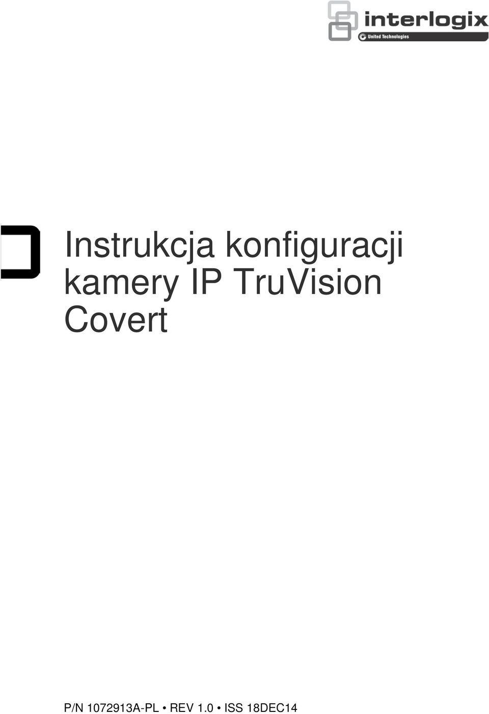 IP TruVision Covert