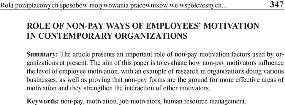 by organizations at present.