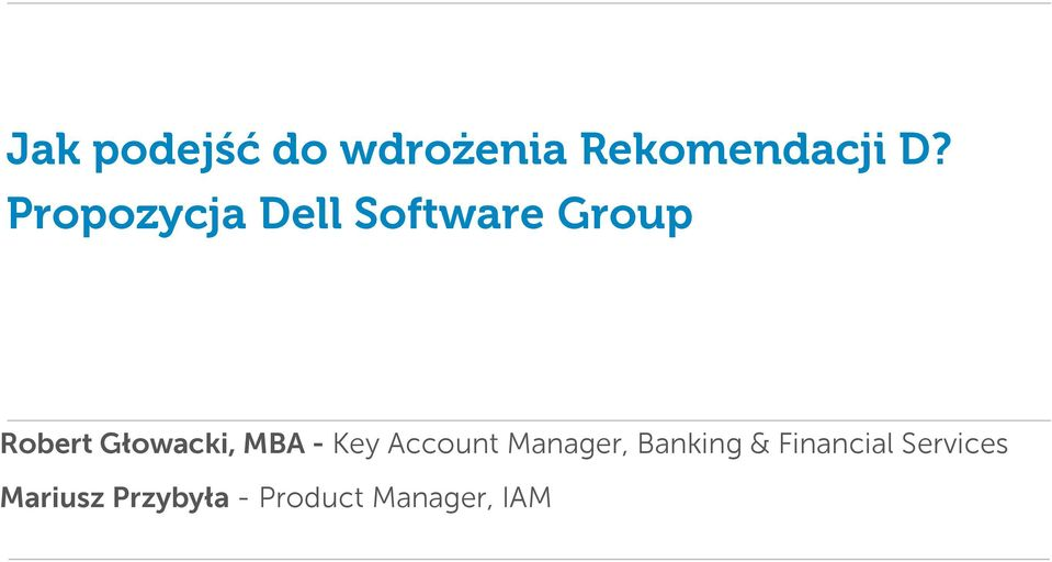 Głowacki, MBA - Key Account Manager, Banking