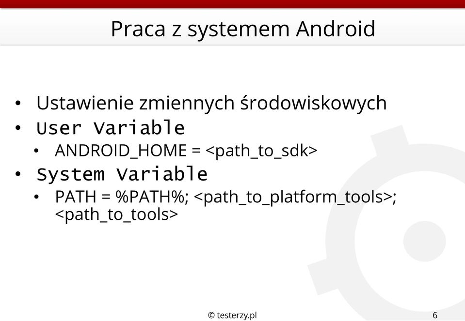 ANDROID_HOME = <path_to_sdk> System Variable