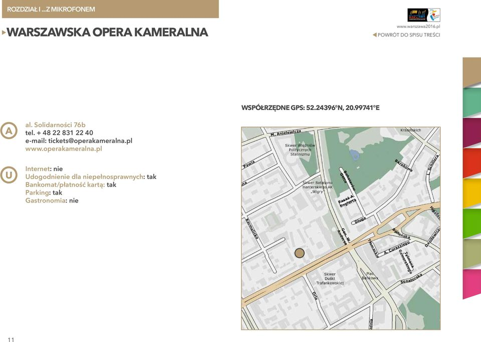 + 48 22 831 22 40 e-mail: tickets@operakameralna.