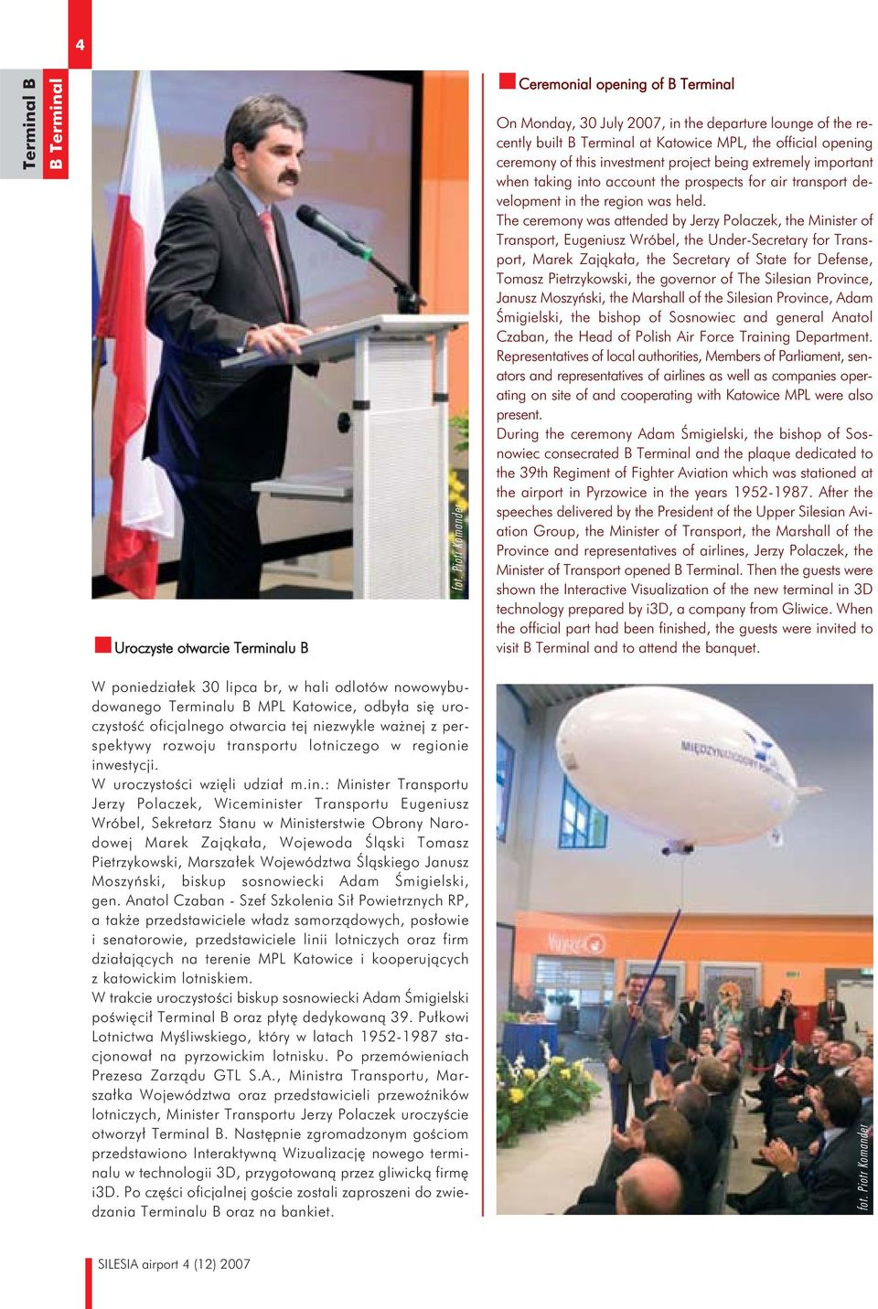 project being extremely important when taking into account the prospects for air transport development in the region was held.