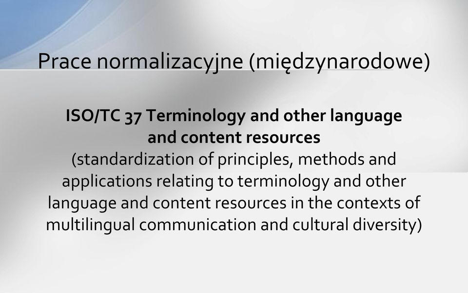 and applications relating to terminology and other language and content