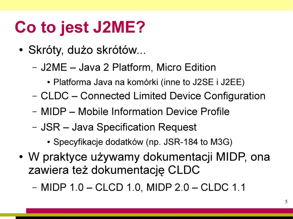 Connected Limited Device Configuration MIDP Mobile Information Device Profile JSR Java