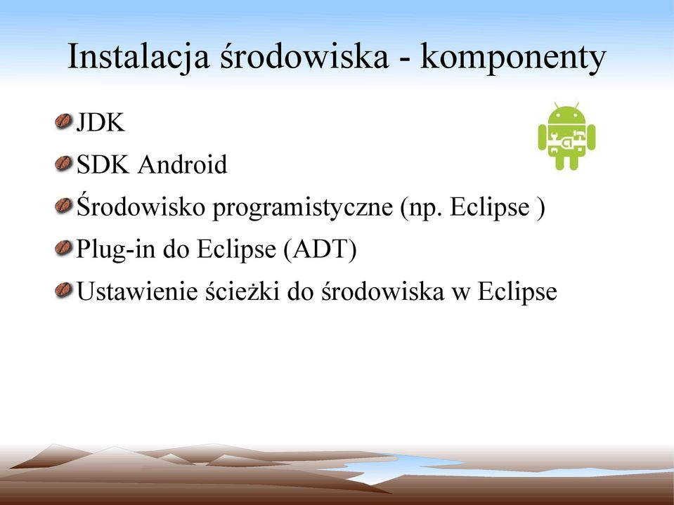 (np. Eclipse ) Plug-in do Eclipse (ADT)