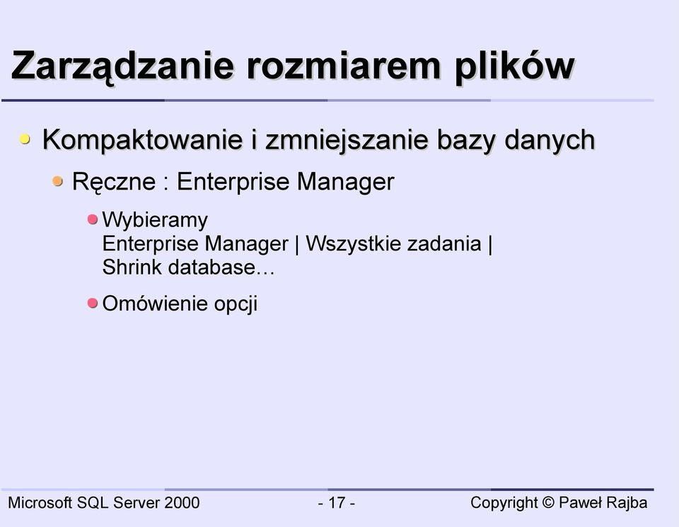 Manager Wybieramy Enterprise Manager