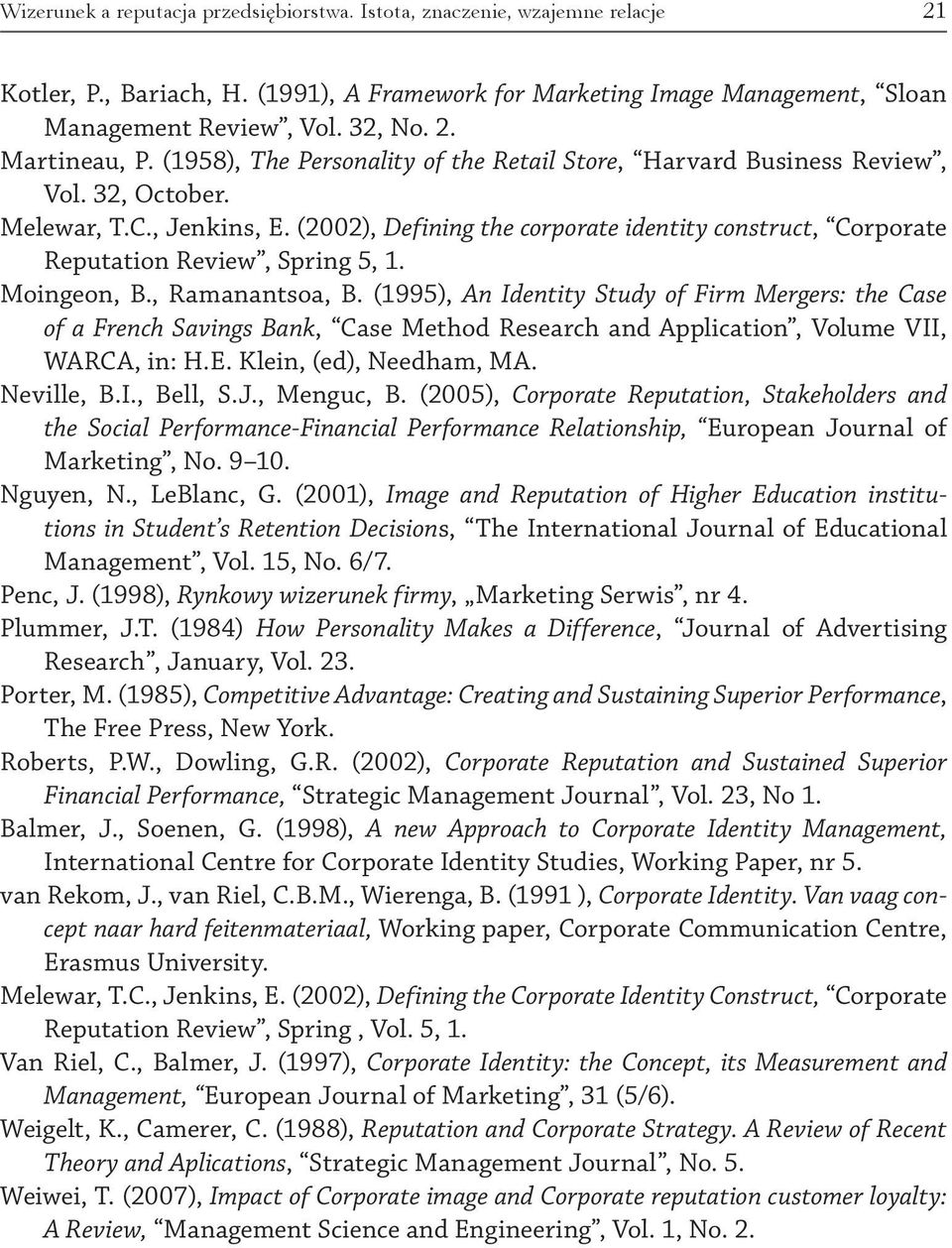 (2002), Defining the corporate identity construct, Corporate Reputation Review, Spring 5, 1. Moingeon, B., Ramanantsoa, B.