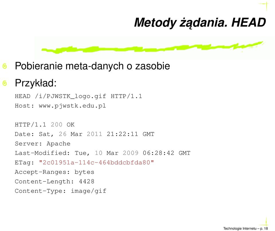 1 200 OK Date: Sat, 26 Mar 2011 21:22:11 GMT Server: Apache Last-Modified: Tue, 10 Mar