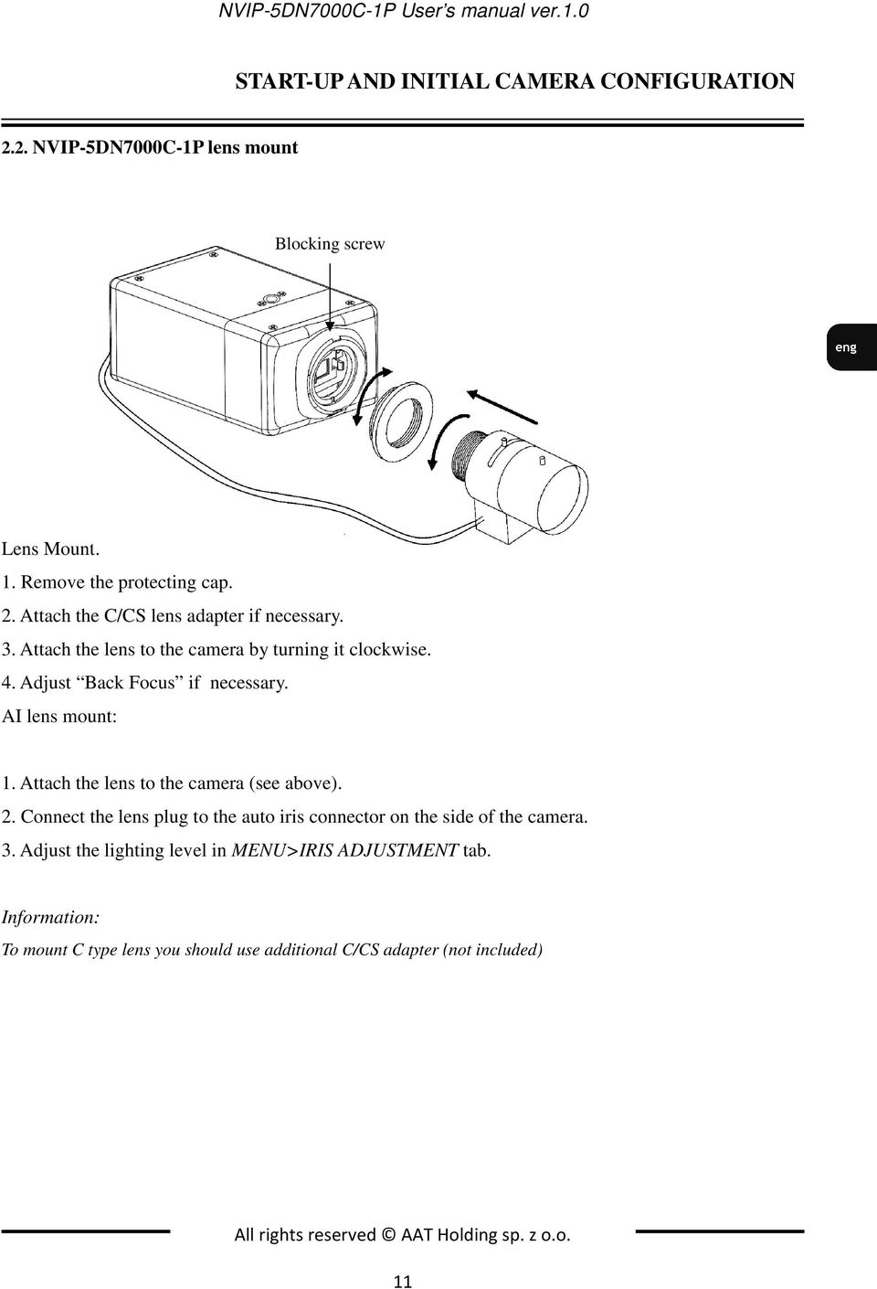 Adjust Back Focus if necessary. AI lens mount: 1. Attach the lens to the camera (see above). 2.
