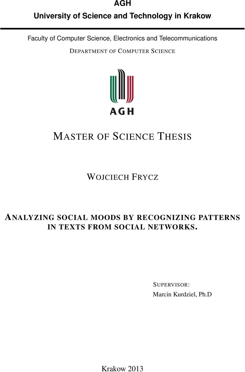 MASTER OF SCIENCE THESIS WOJCIECH FRYCZ ANALYZING SOCIAL MOODS BY RECOGNIZING