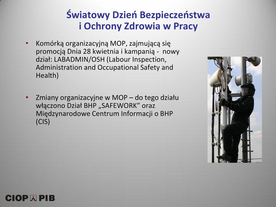 Inspection, Administration and Occupational Safety and Health) Zmiany organizacyjne w