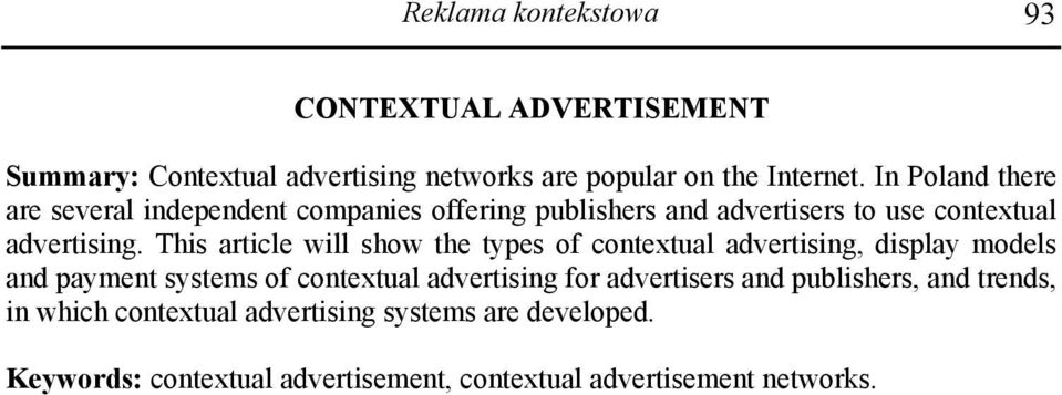 This article will show the types of contextual advertising, display models and payment systems of contextual advertising for
