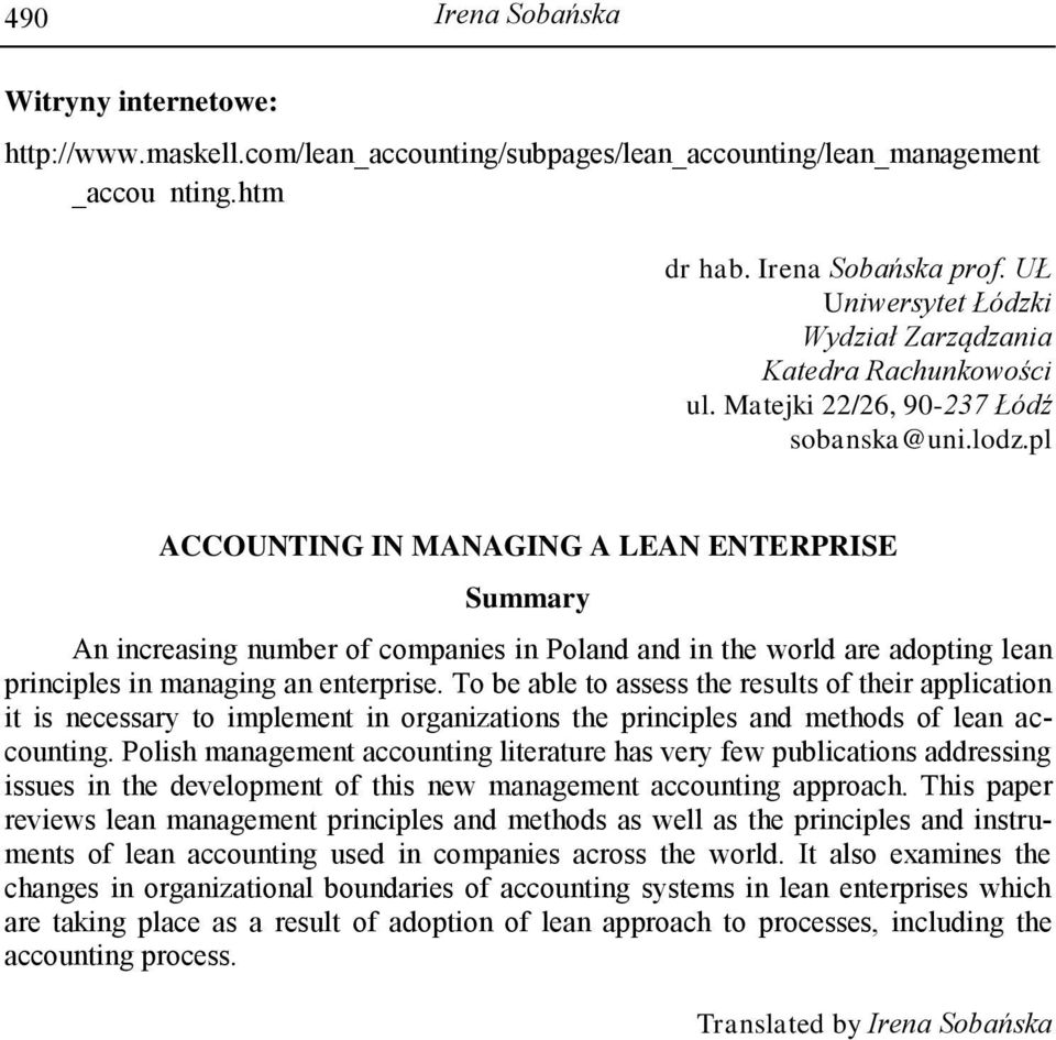 pl ACCOUNTING IN MANAGING A LEAN ENTERPRISE Summary An increasing number of companies in Poland and in the world are adopting lean principles in managing an enterprise.
