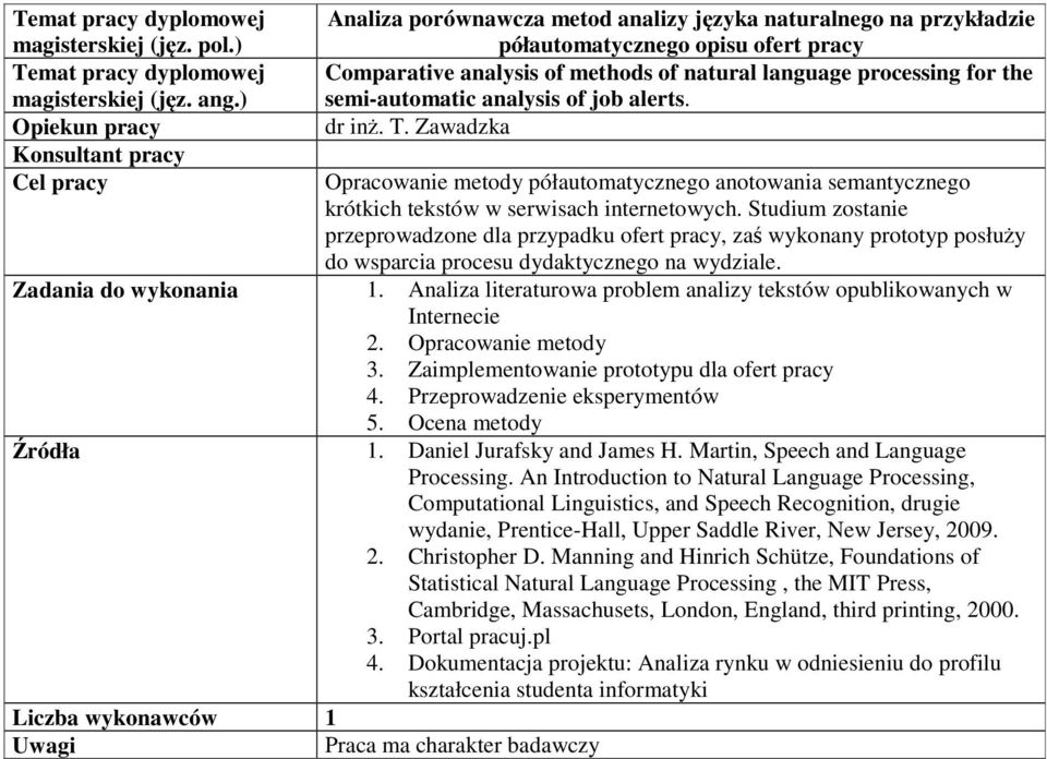 analysis of methods of natural language processing for the semi-automatic analysis of job alerts. dr inż. T.