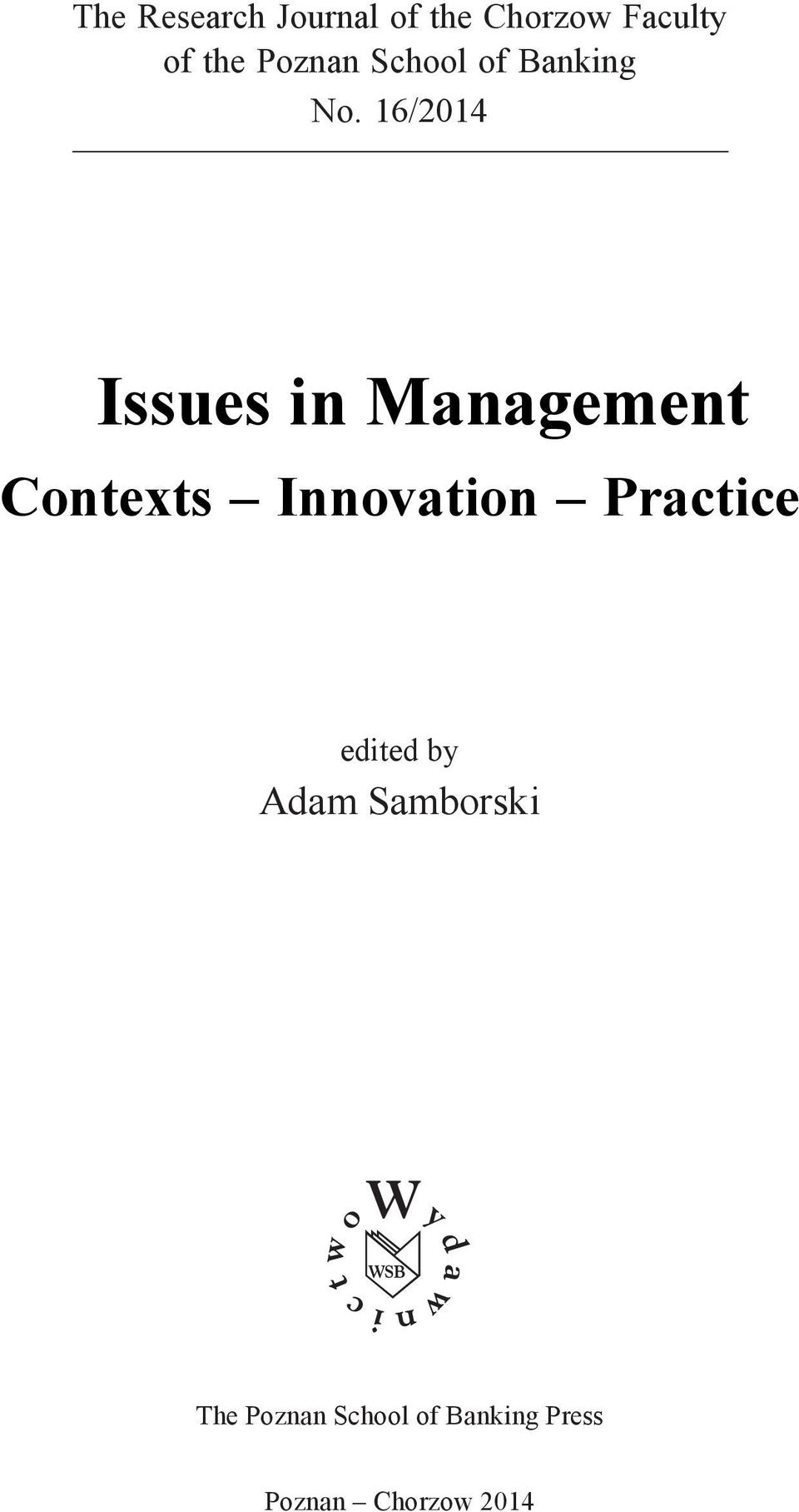 16/2014 Issues in Management Contexts Innovation