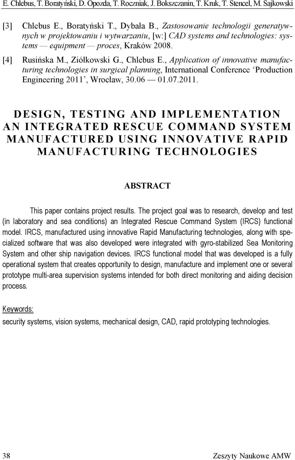 , Application of innovative manufacturing technologies in surgical planning, International Conference Production Engineering 2011,