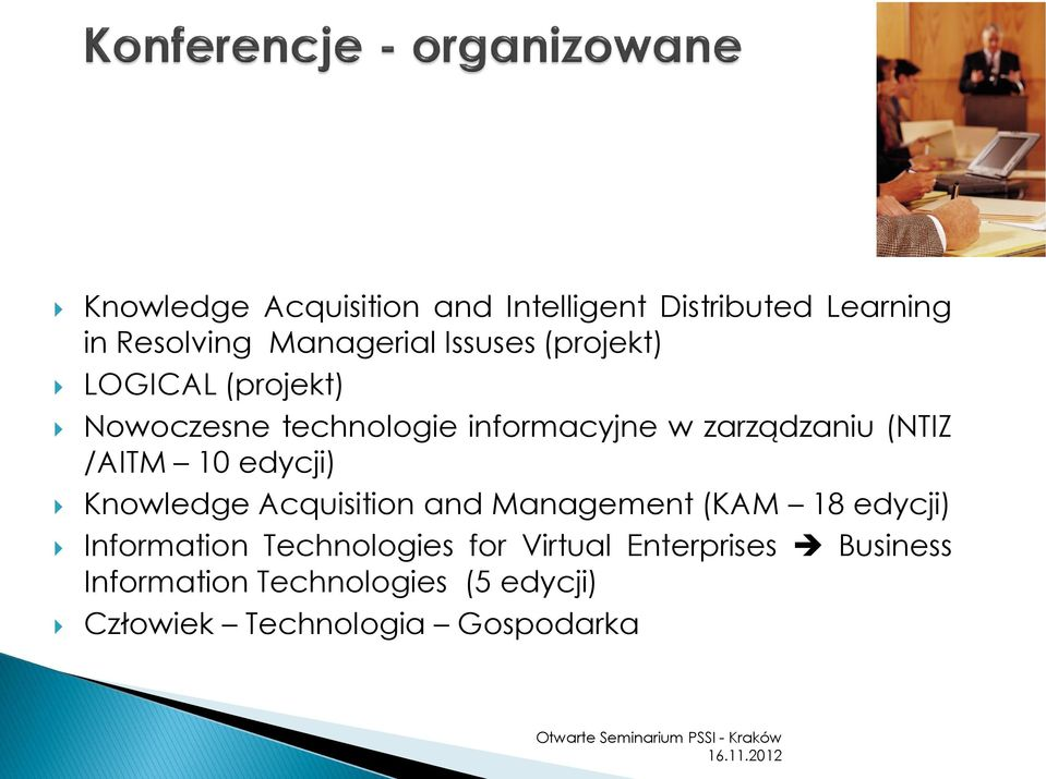 edycji) Knowledge Acquisition and Management (KAM 18 edycji) Information Technologies for