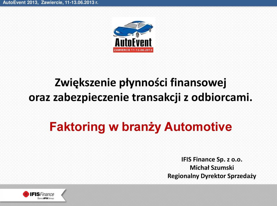 Faktoring w branży Automotive IFIS Finance