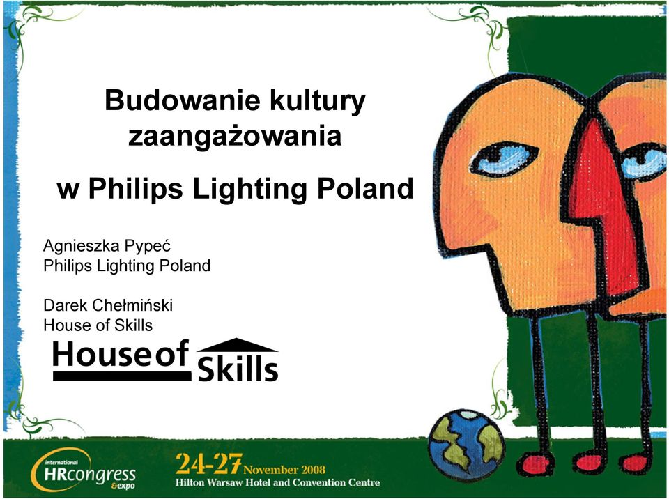 Agnieszka Pypeć Philips Lighting